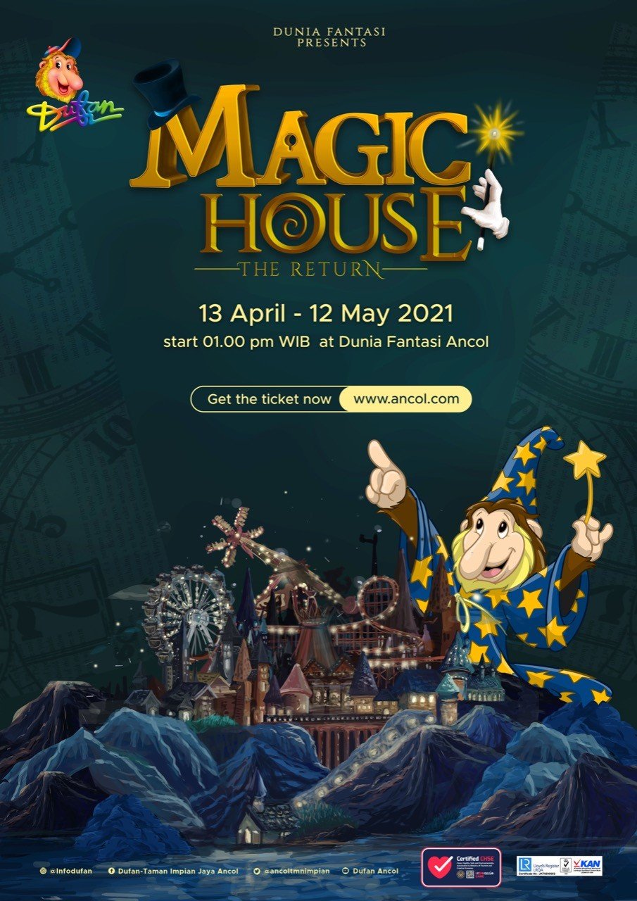 Dufan MAGIC HOUSE 13 April-12 Mei